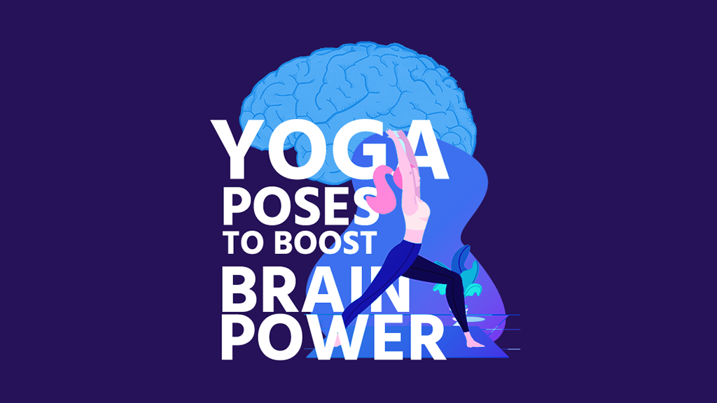 Yoga Poses To Boost Brain Power