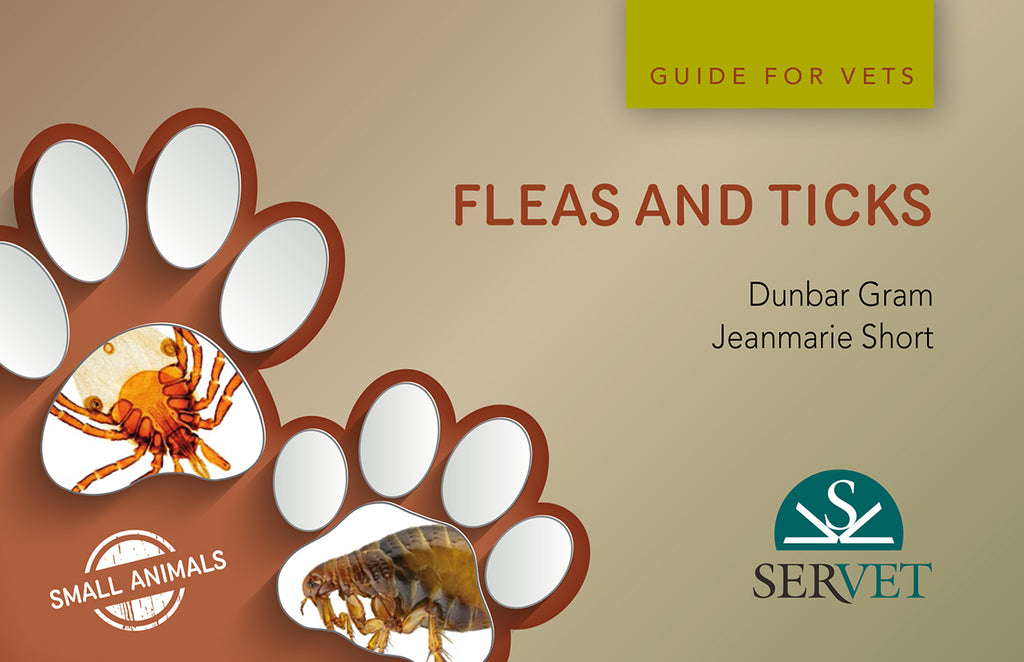 Fleas and Ticks in Small Animals. Guide for Vets