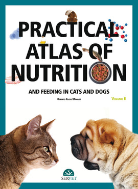 Atlas of practical nutrition and feeding in cats and dogs (II)