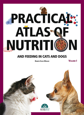 Atlas of Practical Nutrition and Feeding in Cats and Dogs (I)