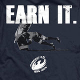 Earn it T-Shirt