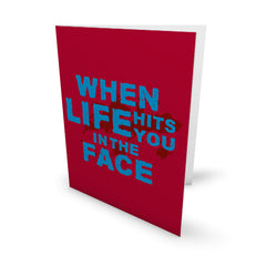 When Life Hits Greeting Card