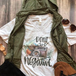 ONE LEFT Don't Be Negative Graphic Tee - HeartsEase Clothing