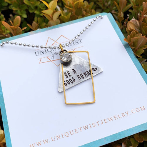 Be A Good Human Necklace - HeartsEase Clothing