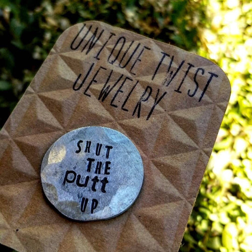 Shut the Putt Up Ball Marker - HeartsEase Clothing
