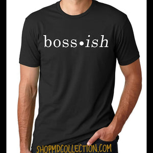 Boss-ish T-Shirt