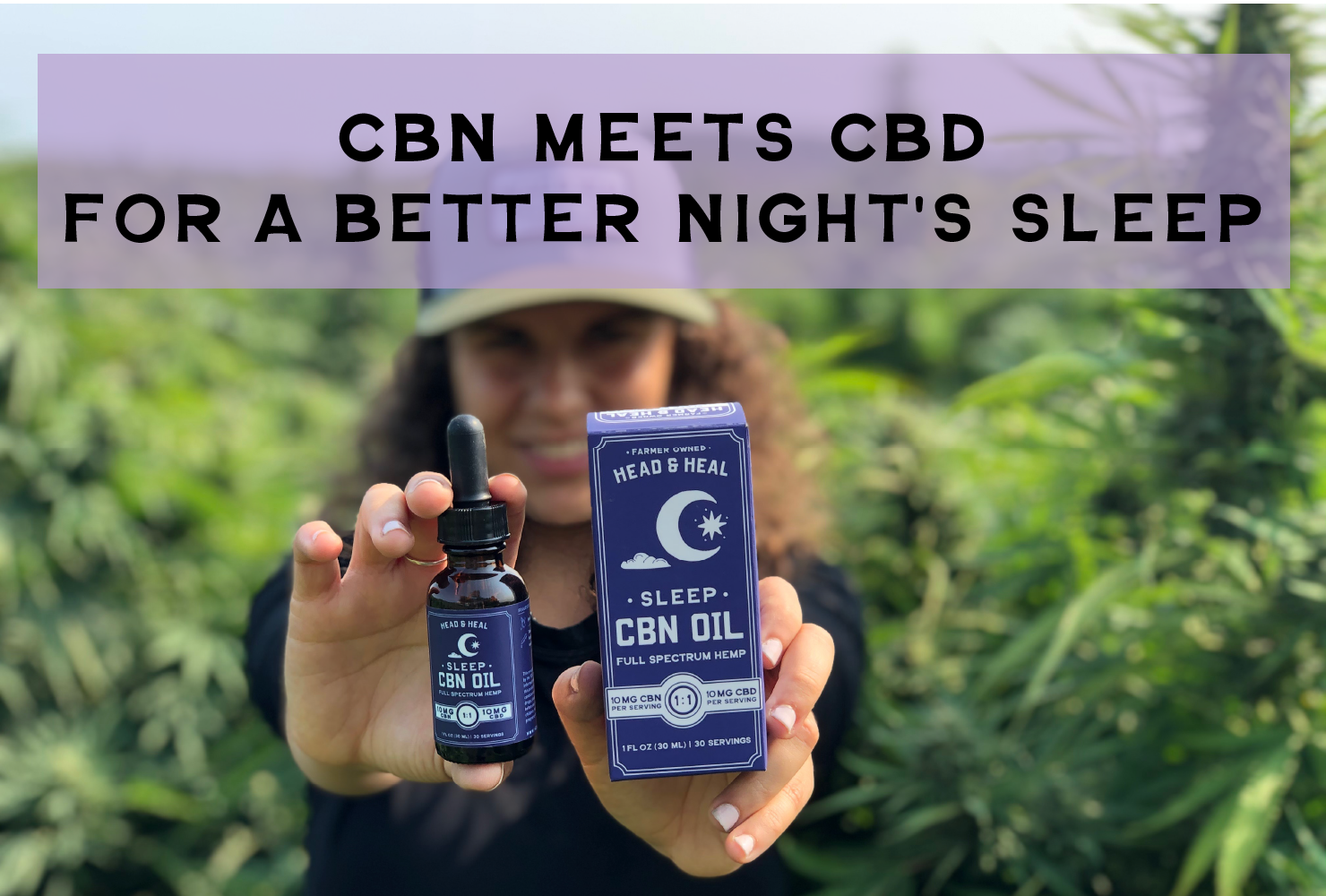 CBN meets CBD for a Better Night's Sleep