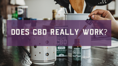 Does CBD Really Work?