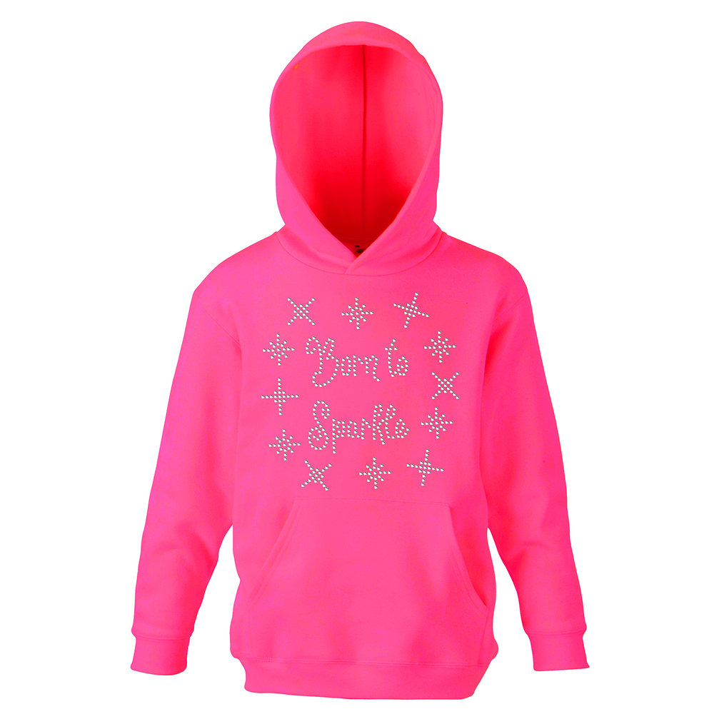 Born To Sparkle Hoodie - varsanystore