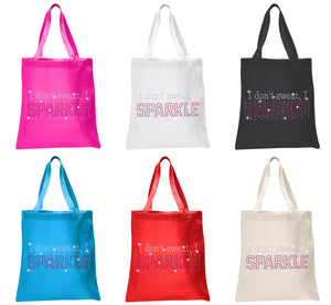 I Don't Sweat I Sparkle Tote Bag - varsanystore