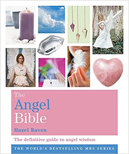 The Angel Bible: The definitive guide to angel wisdom (Godsfield Bibles) Paperback