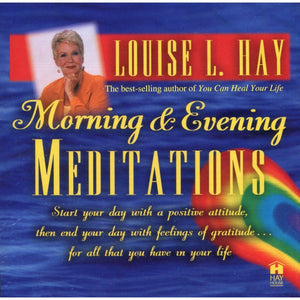 Morning & Evening Meditations by Louise Hay (CD)