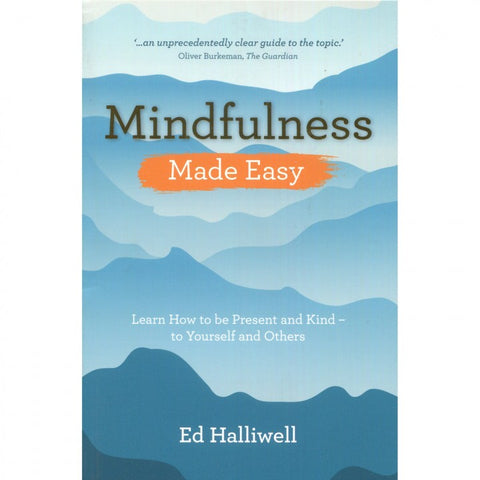 Mindfulness (Made Easy Series) by Ed Halliwell