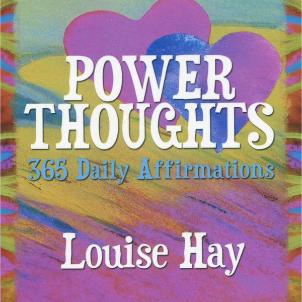 Power Thoughts by Louise Hay