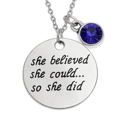 'She Believed...' Sentiment Pendant