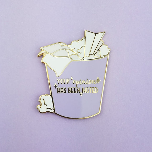 Your Opinion Has Been Noted (Purple) - Enamel Pin