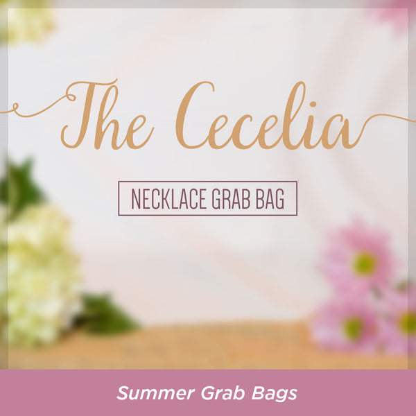 """The Cecelia Necklace"" Grab Bag"