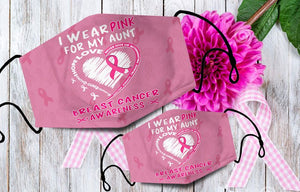I wear Pink for My Aunt - Breast Cancer Awareness