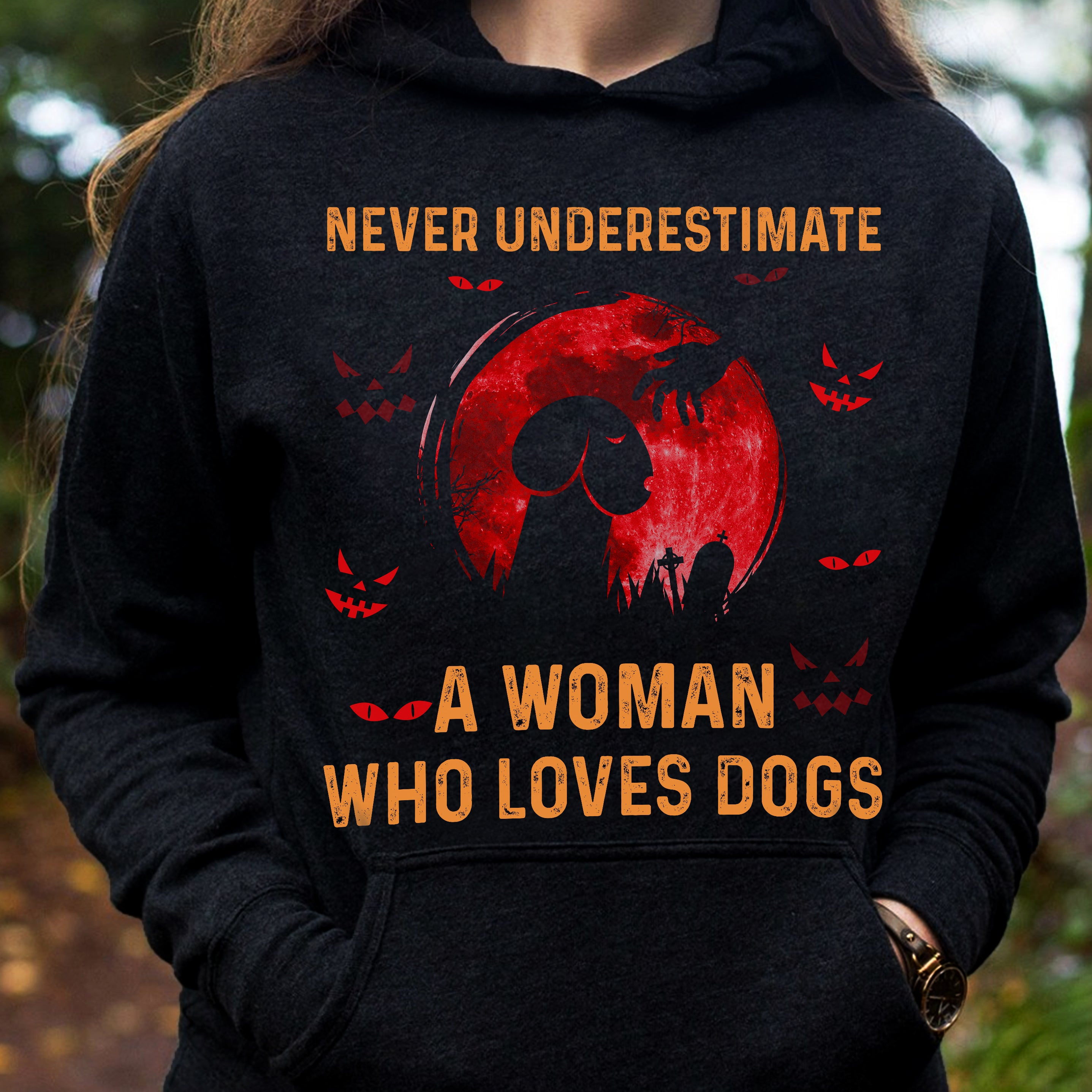 Never underestimate a woman who loves dogs