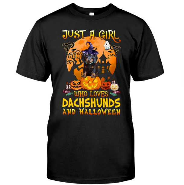 Just A Girl Loves Dachshunds And Halloween