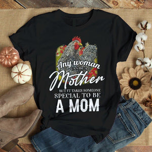 Any woman can be mother but it take someone special to be a mom