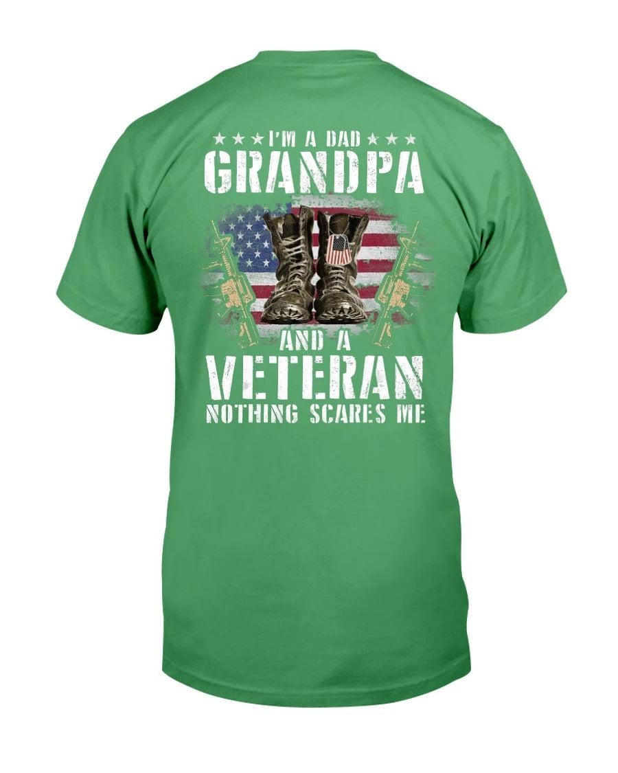 I'm A Dad Grandpa And A Veteran Nothing Scares Me T-Shirt