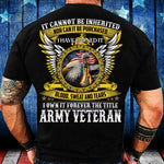 I Own It Forever The Title Army Veteran T-Shirt