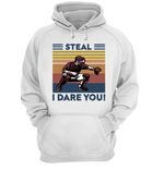 Steal I Dere You Unisex Shirt