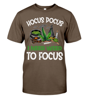 Hocus Pocus I Need Weed to Focus