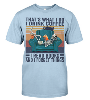 Book That's what I do I drink coffee I read books