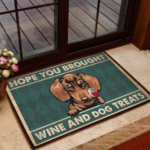 DACHSHUND - HOPE YOU BROUGHT WINE & DOGS TREATS ALL OVER PRINTING DOORMAT