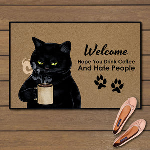 Hope you drink coffee and hate people doormat 3