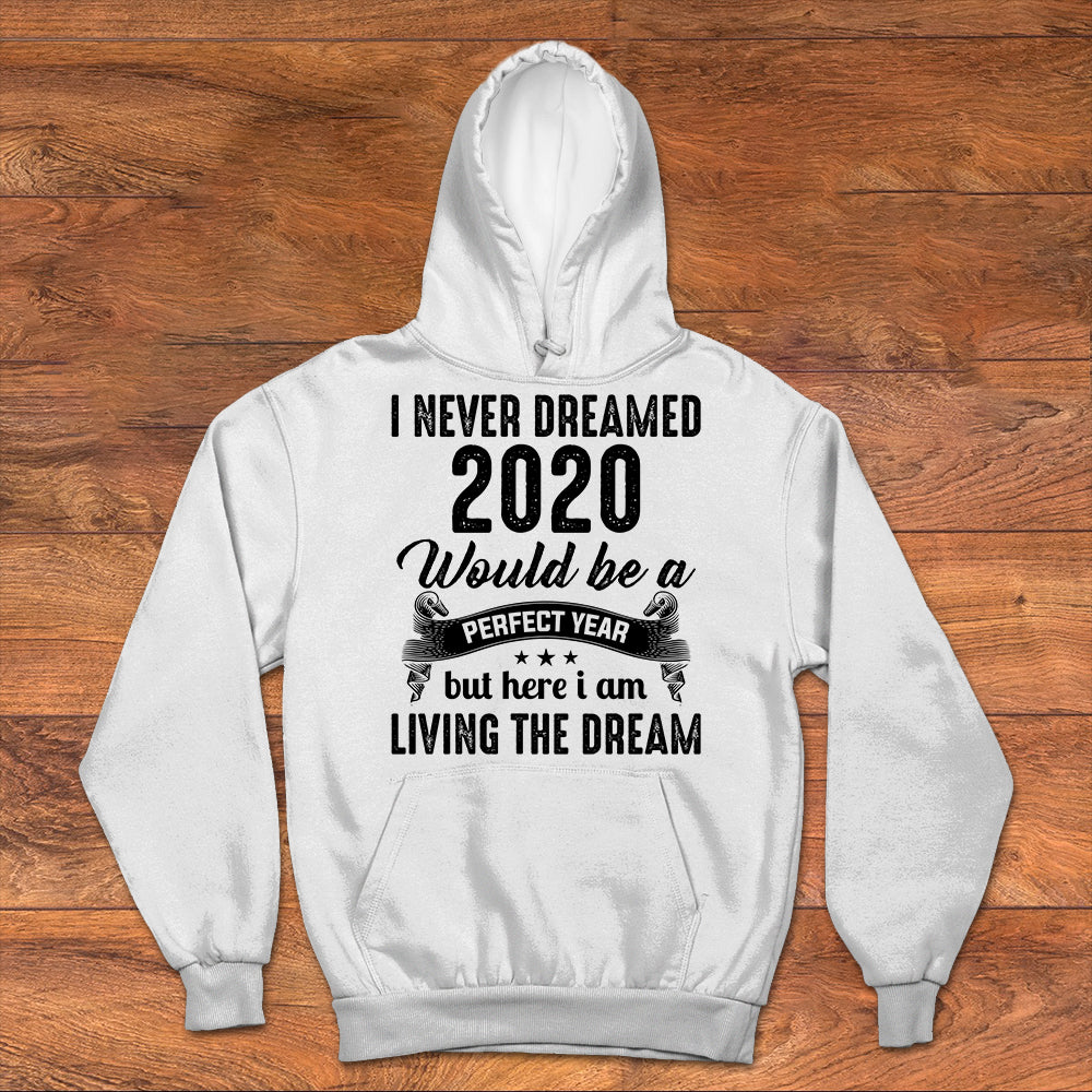 I never dreamed 2020 would be a perfect year.
