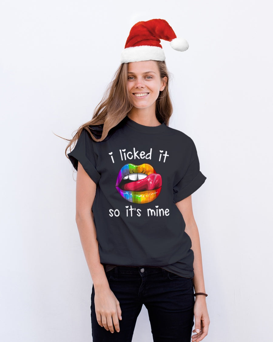 I licked It So It's Mine - LGBT Funny Shirts Classic T-Shirt