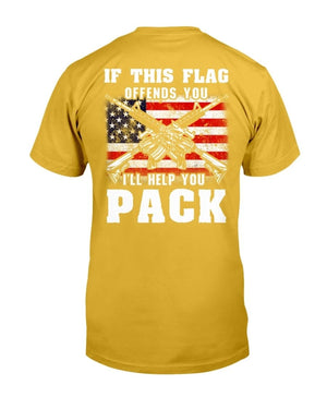 If This Flag Offends You I'll Help You Pack T-Shirt