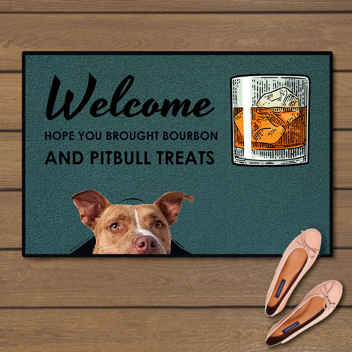 Welcome hope you brought bourbon and pitbull treats doormat 2