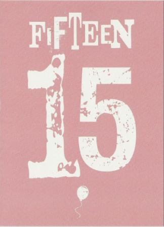 Age 15 - 15th Birthday - Letterpress 15 Pink