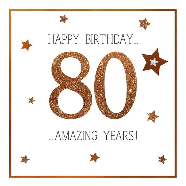 Age 80 - 80th Birthday - 80 Amazing Years!