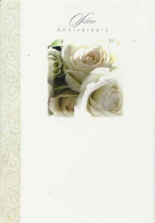 Anniversary Card - 25th Silver Anniversary - White Roses