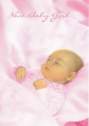 New Baby Card - Baby Girl - A New Baby Girl!