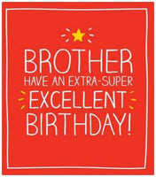Brother Birthday - Extra Super Excellent Birthday