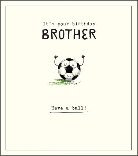 Brother Birthday - Brother Football
