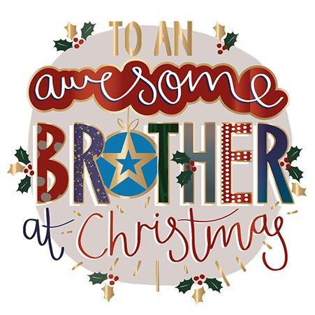 Christmas Card - Brother - Awesome Brother