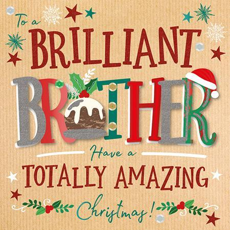 Christmas Card - Brother - Brilliant Brother