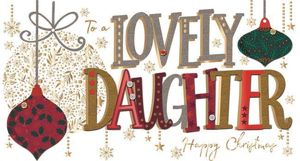 Christmas Card - Daughter - Lovely Daughter At Christmas