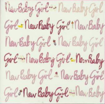 New Baby Card - Baby Girl - Pink New Baby Girl