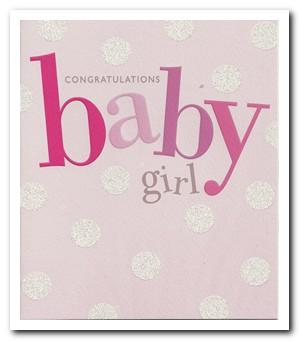 New Baby Card - Baby Girl - Big Text