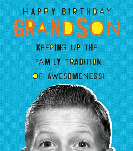 Grandson Birthday - Family Tradition of Awesomeness