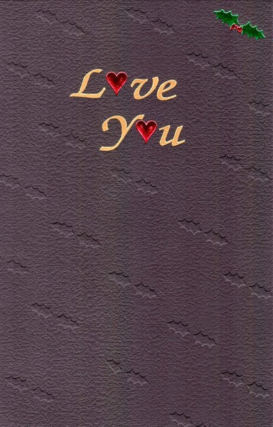 Christmas Card - One I Love - Love You