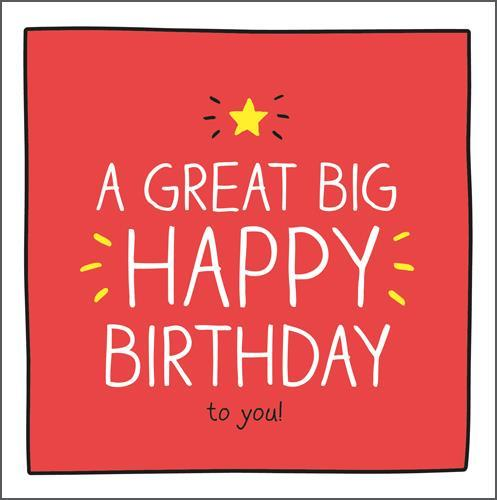 Birthday Card - A Great Big Happy Birthday